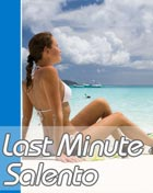Last Minute Salento 2014